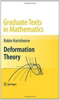 Deformation Theory (Graduate Texts in Mathematics) - Robin Hartshorne