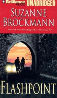 Flashpoint (Troubleshooters, Book 7) - Suzanne Brockmann, Patrick G. Lawlor, Melanie Ewbank
