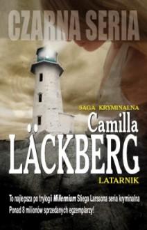 Latarnik, cz. 1 - Camilla Läckberg