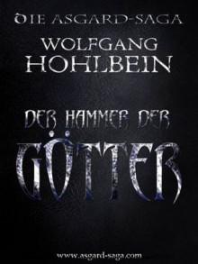Der Hammer der Götter - Wolfgang Hohlbein