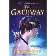 Leven Thumps and the Gateway to Foo [LEVEN THUMPS & THE GATEWAY -OS] - Obert Skye