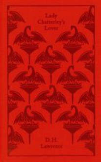 Lady Chatterley's Lover - D.H. Lawrence, Doris Lessing, Michael Squires