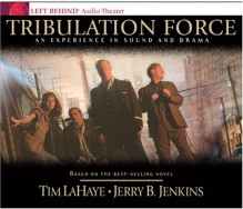 Tribulation Force: An Experience in Sound and Drama (CD audio) - Tim LaHaye, Jerry B. Jenkins