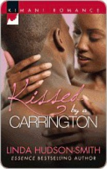 Kissed by a Carrington - Linda Hudson-Smith