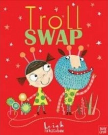 Troll Swap - Leigh Hodgkinson