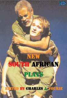 New South African Plays - Charles J. Fourie, Charles J. Fourie, Janet Suzman