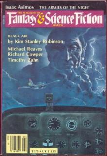 The Magazine of Fantasy and Science Fiction, March 1983 - Isaac Asimov, Kim Stanley Robinson, Michael Reaves, Algis Budrys, Edward L. Ferman, Richard Cowper, Timothy Zahn