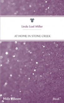 Mills & Boon : At Home In Stone Creek (A Stone Creek Novel) - Linda Lael Miller