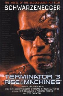 Terminator 3: Rise of the Machines - David Hagberg