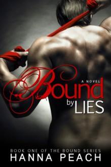 Bound by Lies - Hanna Peach