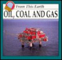 Oil, Coal and Gas - William Russell
