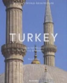 Turkey: From the Seljuks to the Ottomans - Henri Stierlin, Chris Miller, Anne Stierlin
