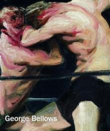 George Bellows - Sarah Cash, Mark Cole, Robert Conway