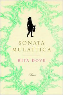 Sonata Mulattica - Rita Dove