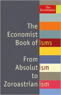 Book of Isms: From Abolitionism to Zoroastrianism - John Andrews