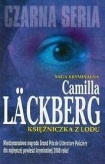 Księżniczka z lodu - Camilla Läckberg, Inga Sawicka