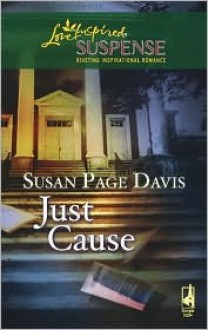Just Cause (Steeple Hill Love Inspired Suspense #86) - Susan Page Davis