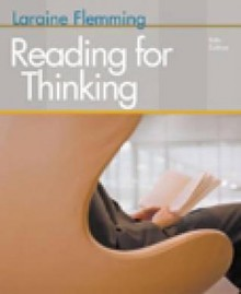 Reading for Thinking - Laraine E. Flemming