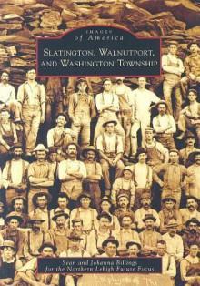 Slatington, Walnutport, and Washington Township - Sean Billings