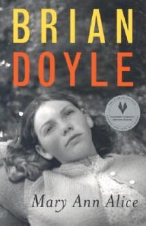 Mary Ann Alice - Brian Doyle