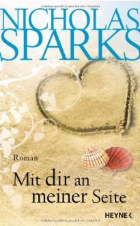 Mit dir an meiner Seite - Nicholas Sparks, Adelheid Zöfel