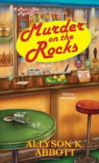 Murder on the Rocks - Allyson K. Abbott