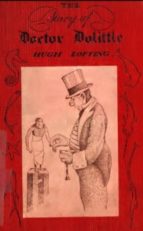 Dr. Doolittle (Original Illustrations & Text) (Classic Books for Children) - Hugh Lofting