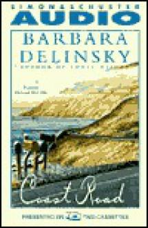 Coast Road - Barbara Delinsky, Howard McGillin