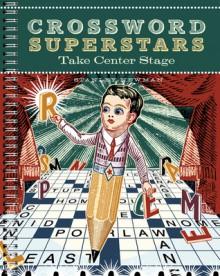 Crossword Superstars Take Center Stage - Stanley Newman