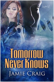 Tomorrow Never Knows - Jamie Craig