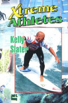 Kelly Slater - Jeff Young