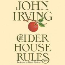 The Cider House Rules (Audio) - John Irving,Grover Gardner