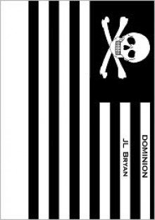 Dominion - J.L. Bryan