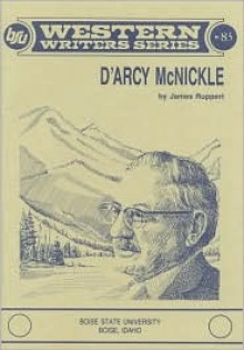 D'Arcy McNickle - James Ruppert