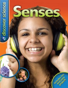 Discover Science: Senses - Jinny Johnson
