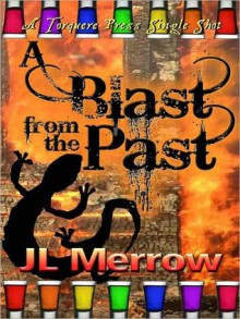 A Blast From the Past - J.L. Merrow