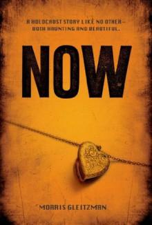 Now (Once Series) - Morris Gleitzman