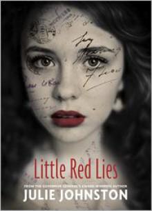 Little Red Lies - Julie Johnston