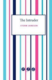 The Intruder - Storm Jameson