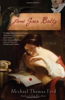 Jane Goes Batty - Michael Thomas Ford