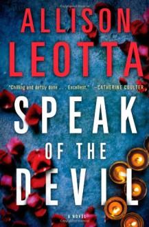 Speak of the Devil: A Novel - Allison Leotta