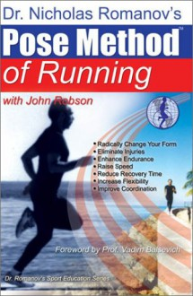 Pose Method of Running - Nicholas Romanov