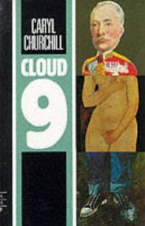 Cloud Nine - Caryl Churchill