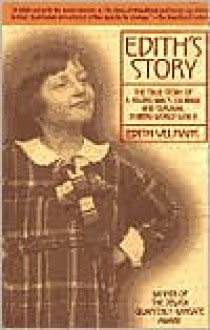Edith's Story: The True Story of a Young Girl's Courage and Survival During World War II - Edith Velmans