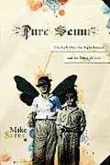 Pure Scum: The Left-Out, the Right-Brained and the Grace of God - Mike Sares