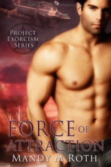 Force of Attraction - Mandy M. Roth