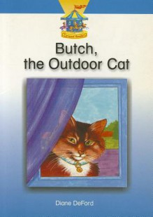 Butch, the Outdoor Cat - Pearson School