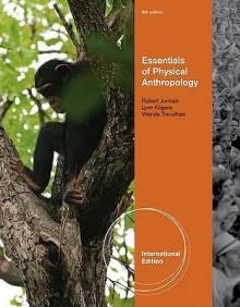 Essentials of Physical Anthropology - Robert Jurmain