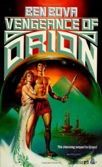 Vengeance of Orion - Ben Bova