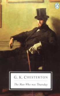 The Man Who Was Thursday: A Nightmare (paper) - G.K. Chesterton